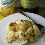 Quick Oven Roasted Cauliflower w/ Lemon & Garlic