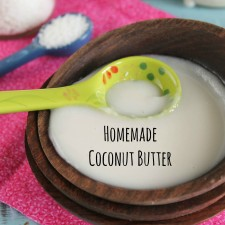 Coconut Butter 101: How To Make It and How To Use It (+A Video!)