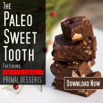 Homemade Paleo Chocolate & The Paleo Sweet Tooth Review