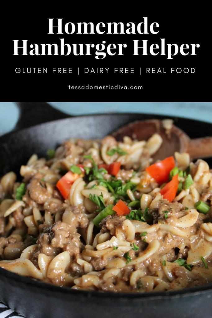 Homemade Healthy Hamburger Helper #glutenfree #dairyfree #realfood #hamburger