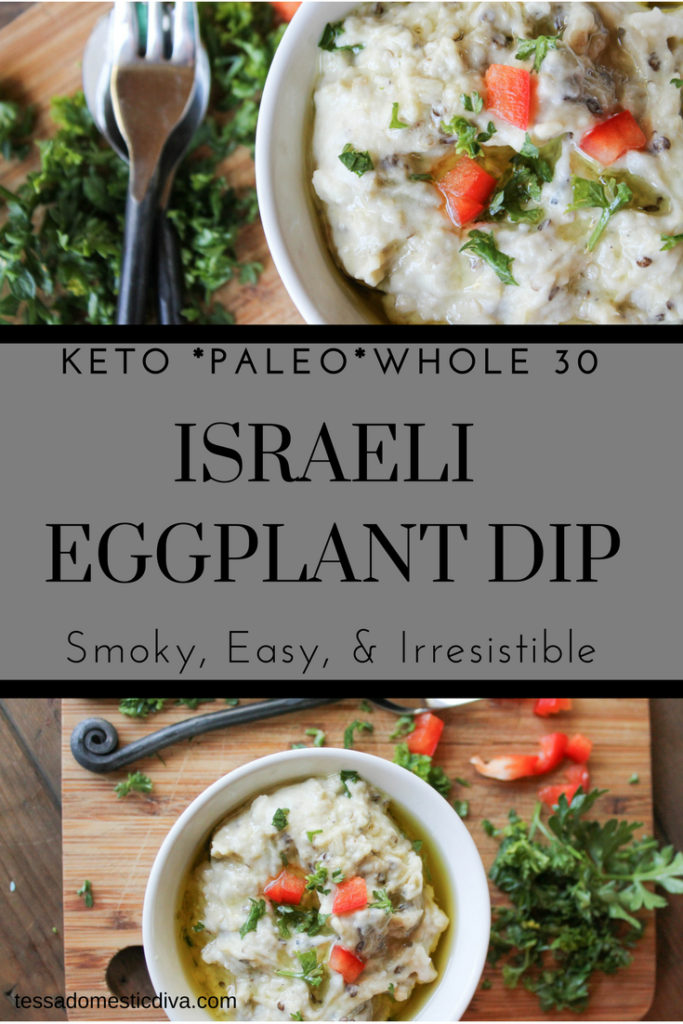 two stacked images of smoky eggplant dip topped with chopped red bell pepper and parsley in white bowls. Text overlay keto paleo whole 30 Israeli eggplant dip
