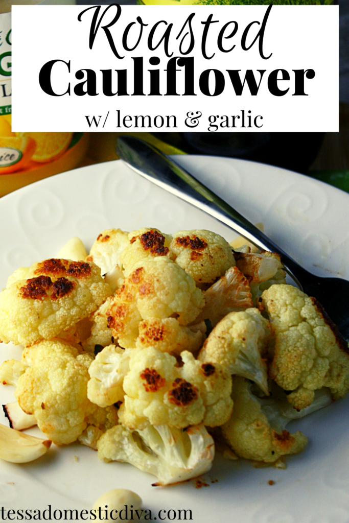 pinterest ready image of golden roasted cauliflower with garlic and lemon juice in background on a white plate.