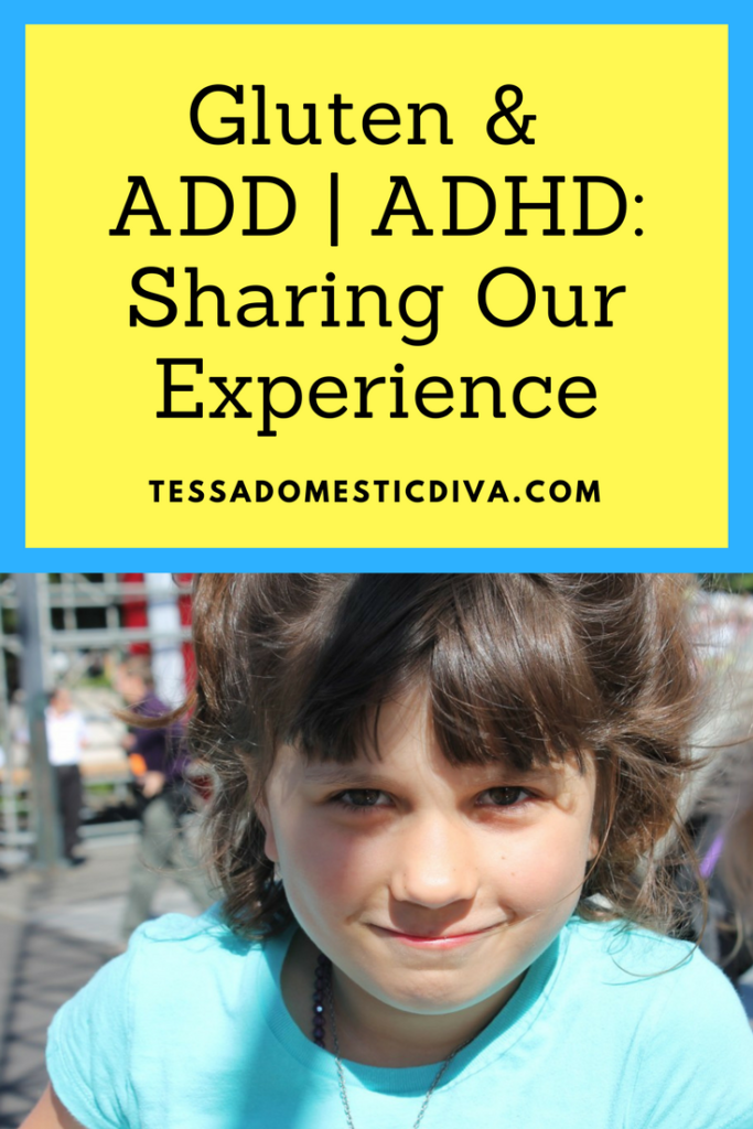 Gluten & ADHD-Sharing Our Experience