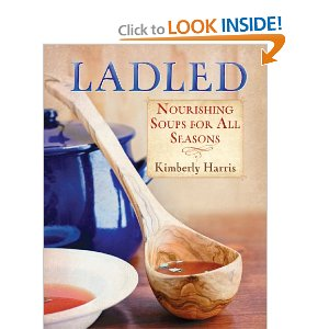 ladled: Nourishing Soup for All Seasons