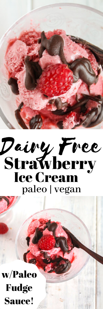 pinterest ready pink hued strawberry ice cream drizzled iin a homemade paleo fudge sauce