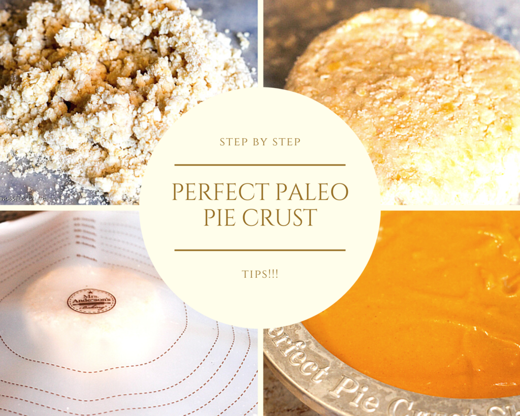 step by step collage of how to make a paleo pie crust