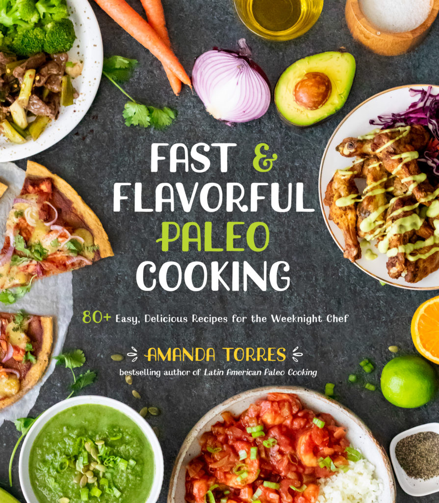 a cover shot of a cookbook labeled fast and flavorful paleo cooking